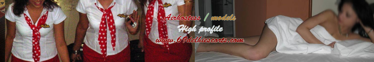 Air-hostess Escorts Delhi,Air hostess Escorts in Delhi